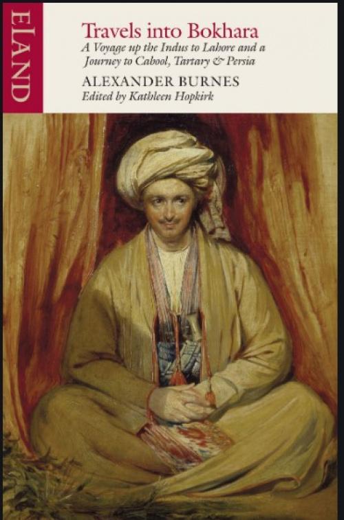 Современное издание книги А. Бёрнса «Путешествия в Бухару». На обложке изображен автор в бухарских одеяниях