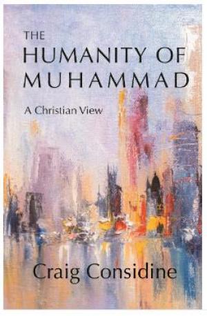 Обложка книги К. Консидайна «Человечность Мухаммада»