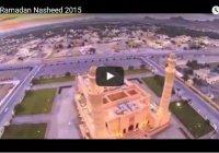 5 прекрасных нашидов к месяцу Рамадан - 2015 (Видео)