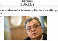 Турецкое издание сообщило о смерти российского посла Андрея Карлова