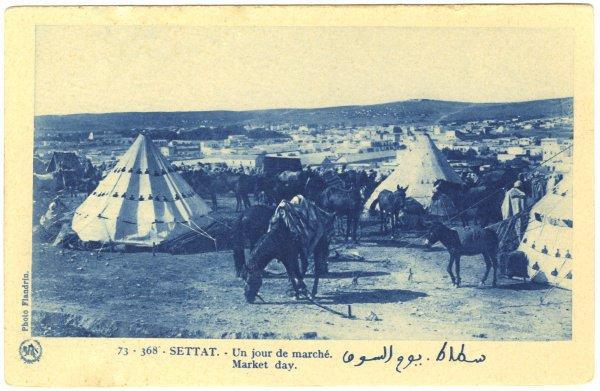 Открытка «Рыночный день». Рынок между Рабатом и Маракешем, 1912-1956.